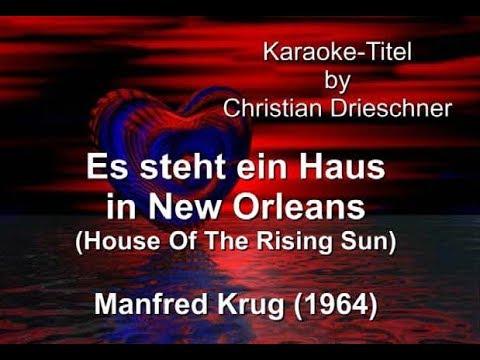Es steht Haus in New Orleans - House Of The Rising Sun - Manfred Krug - Karaoke