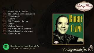 Bobby Capó. Como Un Milagro. Colección iLatina #38 (Full Album/Album Completo).