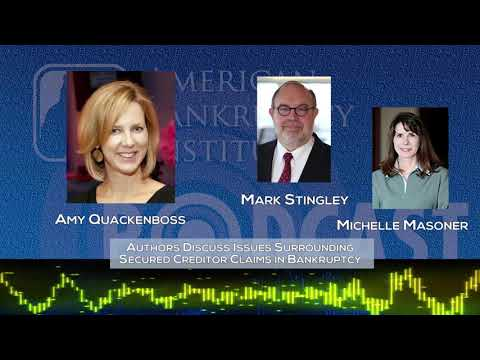 Ep189- Authors Discuss Issues Surrounding Secured Creditor Claims in Bankruptcy