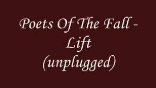 Poets of the fall -  Lift (unplugged)