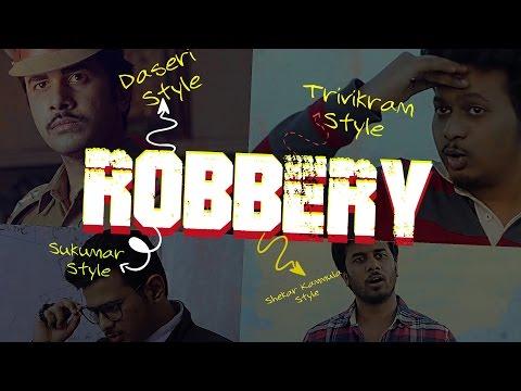 What if Telugu Film Directors take on Robbery | Dasari | Sukumar | Sekhar Kammula | Trivikram | RGV