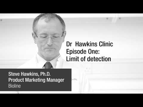 Dr Steve Hawkins Clinic episode One: limit of detection in qPCR