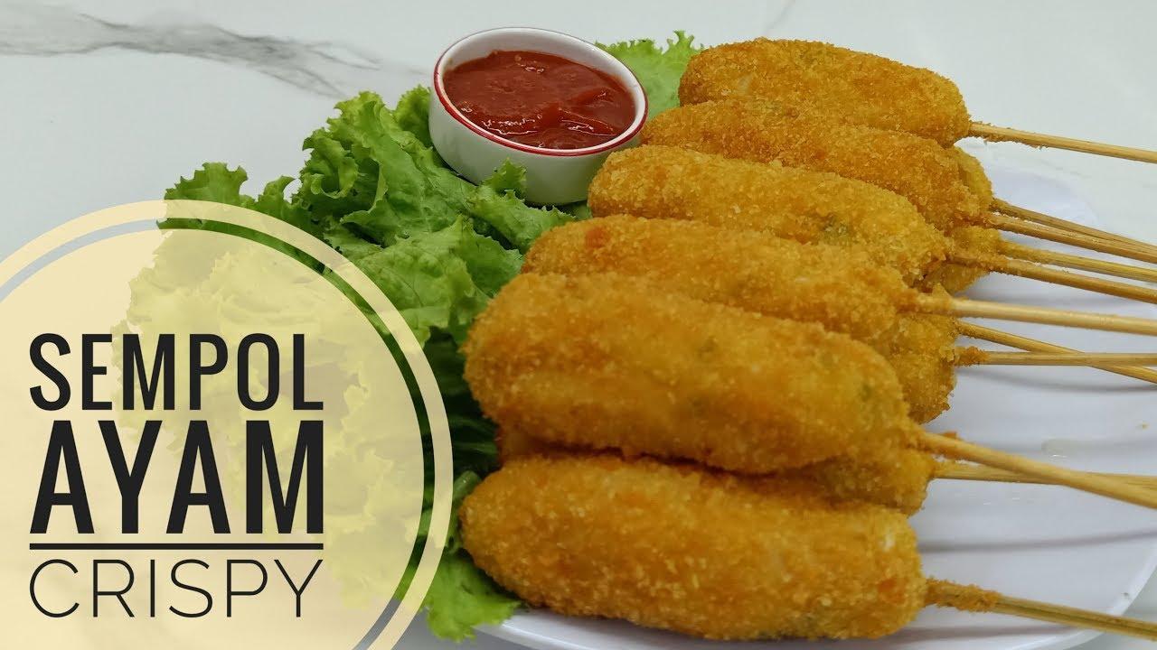Resep Sempol Ayam Crispy Youtube