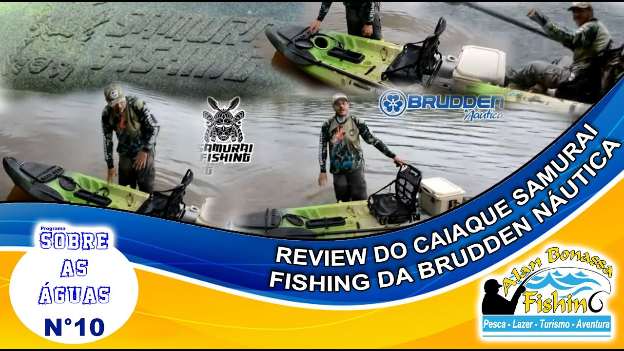0e9ec7cfb Review - CAIAQUE SAMURAI FISHING DA BRUDDEN NÁUTICA - Alan Bonassa Fishing