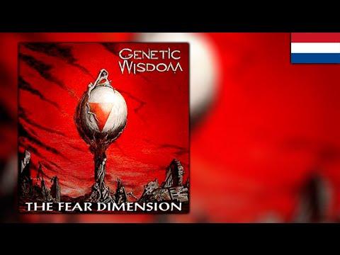 Genetic Wisdom - 05 - Afraid Of Life