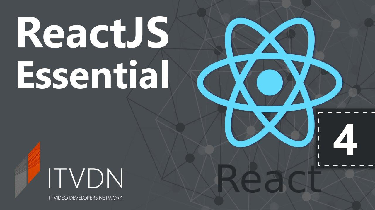 Видеокурс ReactJS Essential. Урок 4. Роутинг и ES2015