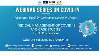 """Webinar Series on COVID-19: """"Medical Management of COVID-19 and Case Studies"""""""