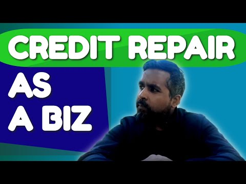 🌍 Learn Credit Repair as a Business 🌍