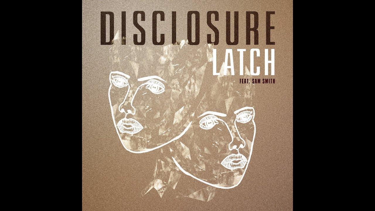 disclosure latch feat sam smith legendado ptbr youtube
