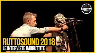 Le Interviste Imbruttite - RUTTOSOUND