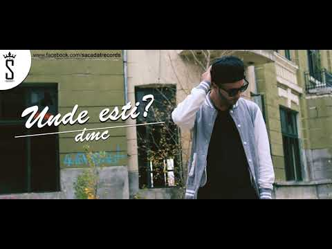 DMC - UNDE ESTI ?! (Lyrics Video)