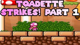 Toadette Strikes: Toad Strikes Back 2 Part #1
