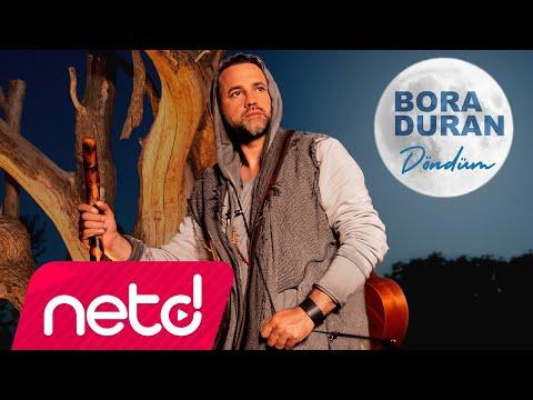Bora Duran - Döndüm