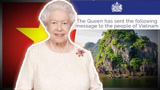 Queen Elizabeth Sends Message To People Of Vietnam...