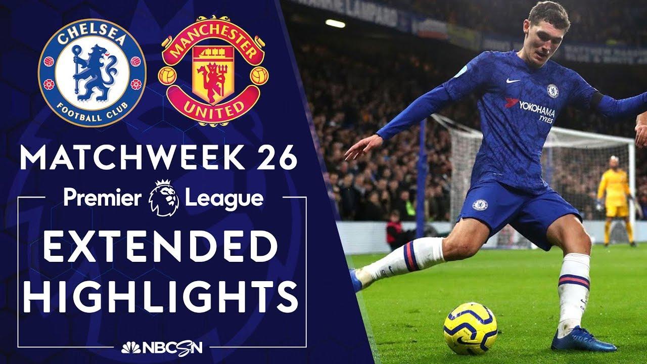 Chelsea v. Man United | PREMIER LEAGUE HIGHLIGHTS | 2/17/2020 | NBC Sports