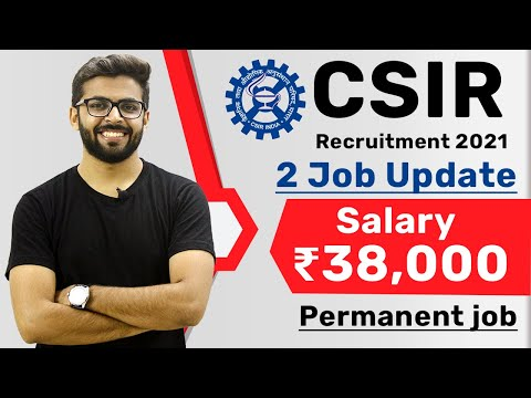 CSIR Recruitment 2021 | Salary ₹38,000 | Permanent Job | Lat