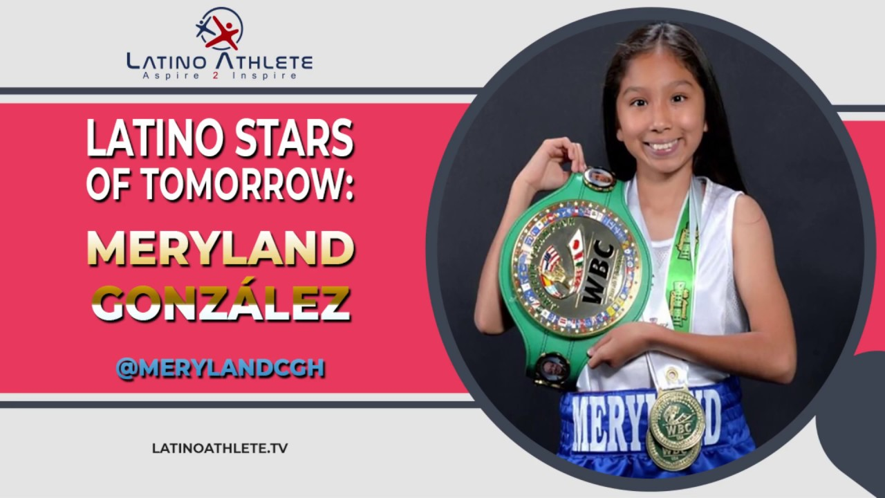 Latino Stars of Tomorrow: Meryland Gonzalez