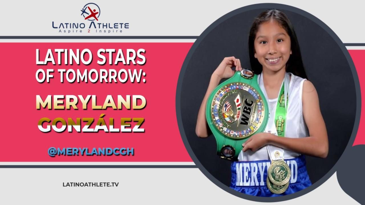 Latino Stars of Tomorrow: Meryland Gonzalez