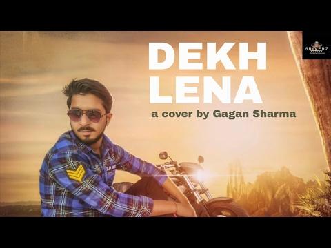 Dekh Lena (Unplugged) Full Lyrical    Tum Bin 2    Arijit    Cover by Gagan Sharma    5RIVERZ   