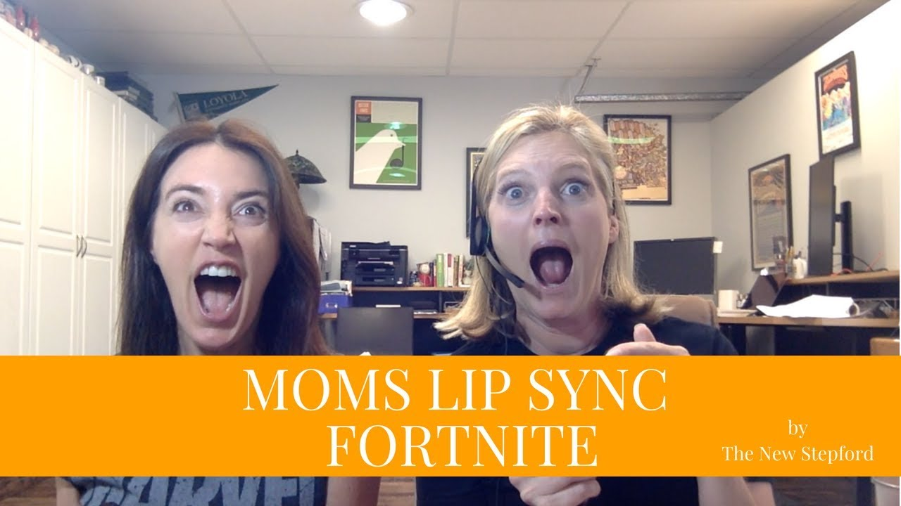 Moms Lip Sync To Their Kids Playing Fortnite