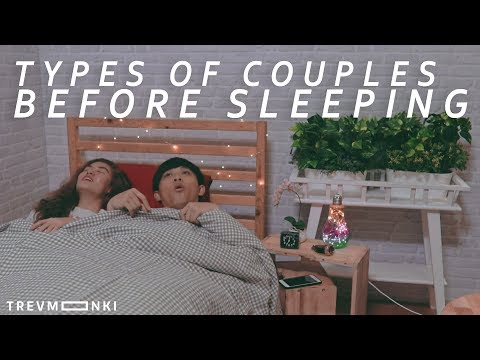 12 Types of Couples Before Sleeping