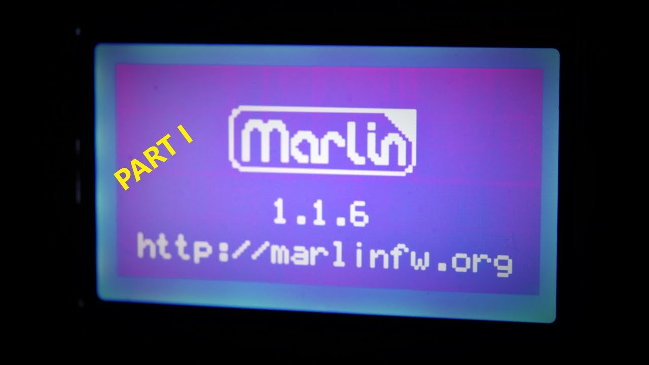 Updating CR-10 Firmware to Marlin 1 1 6 Part I