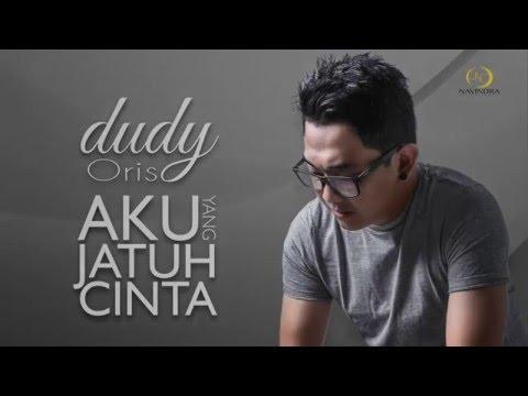 Dudy Oris - Aku yang jatuh cinta [teaser]