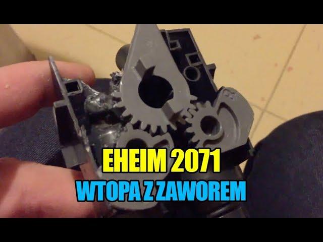 (5) Glossy 200 - Eheim 2071 i wtopa z zaworem