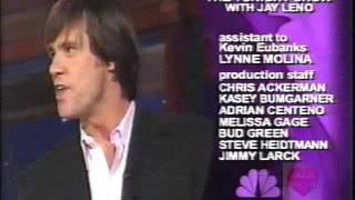 The Tonight Show with Jay Leno Ending Credits | 05-15-2003 | Tim McGraw Jim Carey Amanda Bynes