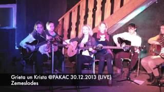 Zemeslodes - Grieta un Krista LIVE @PAKAC 20.12.13.