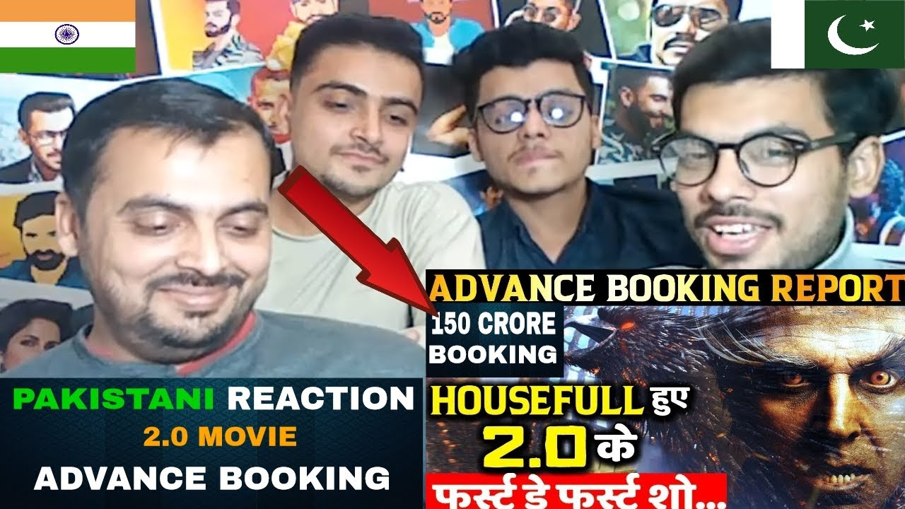 Pakistani Reacts On 2 0 Advance Booking World Record Robot 2 Box Office Collection Record