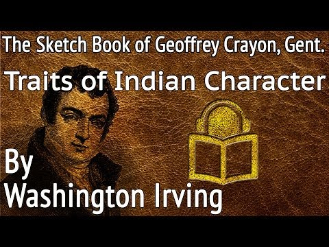 28 Traits of Indian Character by Washington Irving, unabridged audiobook