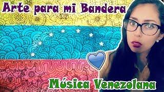 BANDERA DE VENEZUELA / ZENTANGLEART / MÚSICA VENEZOLANA