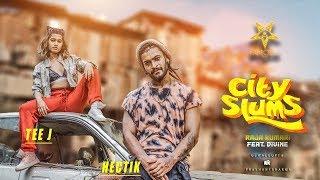 City Slums | Raja Kumari ft. DIVINE | Tee J & Hectik | FAM.O.U.S Crew x Ujwal Gupta