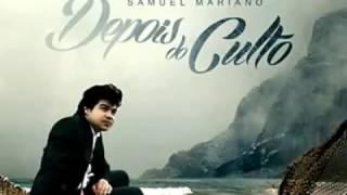 Video Samuel Mariano (Fala Comigo Deus) download MP3, 3GP, MP4, WEBM, AVI, FLV Agustus 2018