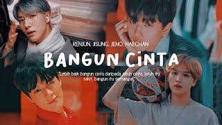 Renjun Jisung Jeno Haechan Bangun Cinta MP3