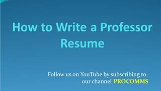 How To Write a Professor Resume   Professor Resume   Resume for Professor