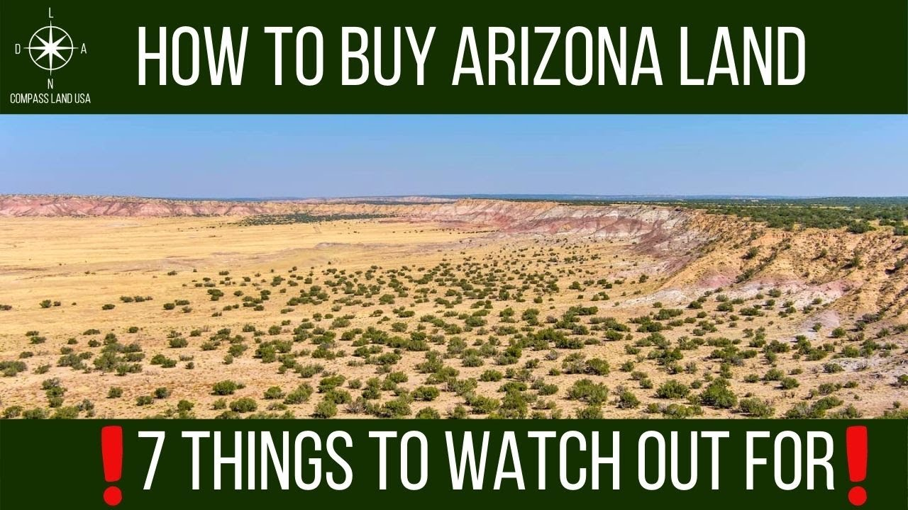 How to Buy Arizona Land   7 Things to Watch Out For!