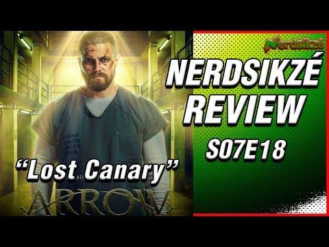 "ARROW - S07E18 - ""Lost Canary"" - Nerdsikzé Review!"
