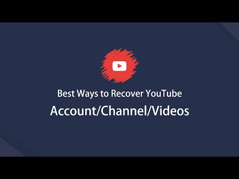 Best Way To Recover YouTube Account/Channel/Video