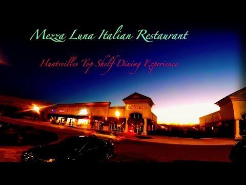 Mezza Luna Italian Restaurant | Huntsville Alabama 2018