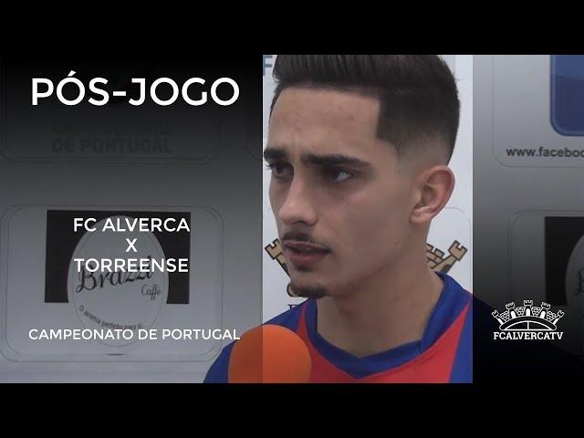 FC Alverca vs Torreense - Reações ao jogo