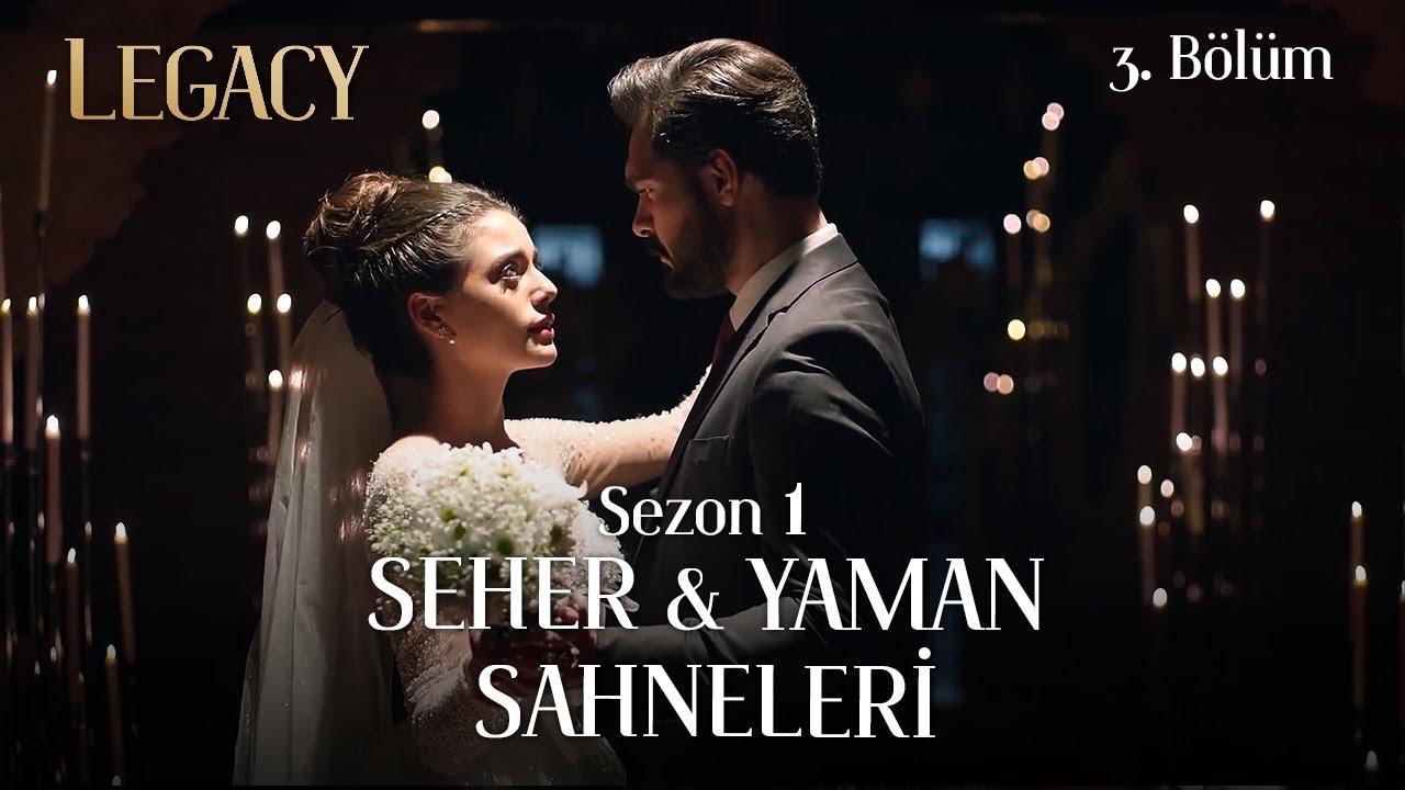 Legacy Season 1 #SehYam Scenes Part 3 | Emanet Sezon 1 Seher & Yaman Sahneleri 3. Bölüm