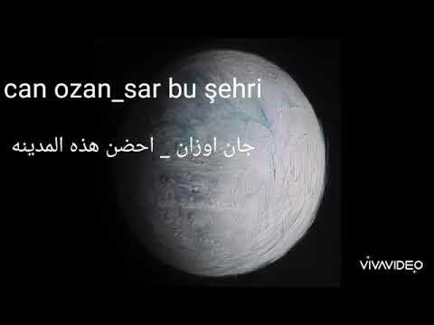 can ozan _ sar bu şehir şarki sözleri ve arapça çeveri   مترجمه