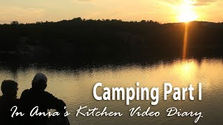 Ania's Video Diary - Camping Part 1 - Traveling Vlog