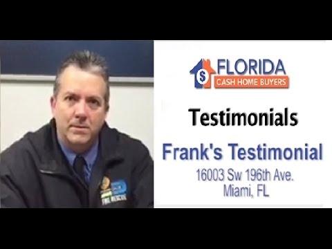 Florida Cash Home Buyers - Testimonial - Frank