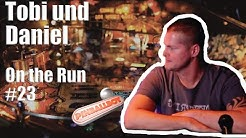 On the Run #23: Tobi und Daniel