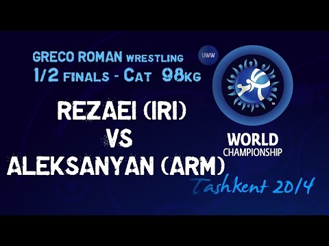 Semifinal - Greco Roman Wrestling 98 Kg - G. REZAEI (IRI) Vs A. ALEKSANYAN (ARM) - Tashkent 2014
