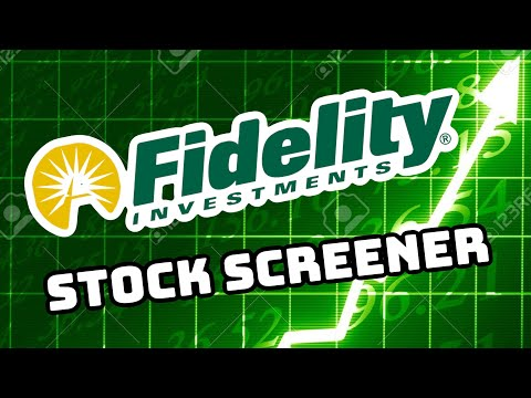 How to use the Fidelity Stock Screener