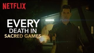 Every Death In Sacred Games | Netflix